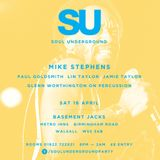 Mike Stephens at Soul Underground - 16th April 2016