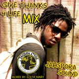 Jahspora Social Sound - Give Thanks 4 Life Mix