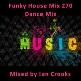 Funky House Mix 270 (Dance MIx)
