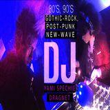 80's, 90's Gothic Rock, Post Punk, New Wave - DJ Yami Spechie / DJ Dragnet