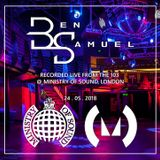 Ben Samuel - Recorded Live from the 103 at Ministry of Sound, London