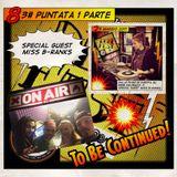 DELIFEST 83# Puntata 1 Parte 25-05-17 Special Guest Miss B-Ranks