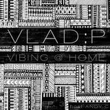 Vibing @ Home Ep.3 featuring guest DJ Set from Vlad:P