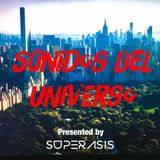 222.-SONIDOS DEL UNIVERSO RadioShow@Superasis Live at Shock North Side, Williamsburg, NYC#13.01.2017