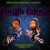 The Saturday Night MasterMix - Tough Enough (Rebroadcast July 16 2016)