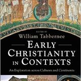 William Tabbernee   Early Christianity in Contexts: An Exploration Across Cultures and Continents