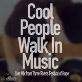 Cool People Walk In Music- Live Mix
