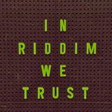 In Riddim We Trust Vol.2