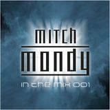 Mitch Mondy In The Mix 001