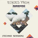 Echoes from Awakenings Festival 2016 [Techno Session]