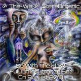 ૐ Go With The Flow ૐ - Full On Psytrance Set On August, 2017