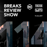 BRS114 - Yreane & Burjuy - Breaks Review Show @ BBZRS (19 july 2017)