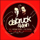 Dabruck & Klein Feat. Michael Feiner - The Feeling (Club Edit By Southmind)