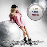 Best Club Music ♦ New Best Popular EDM Club Dance House Music 2017 ♦ By Dj Mehmet Mert