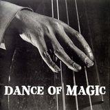 Dance of Magic 08.09.2013