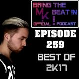 BR!NG THE BEAT !N Official Podcast [SPECIAL Episode 259; BEST OF 2K17]