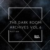 The Dark Room Archives Vol.6 - Rust 409