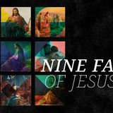 The Nine Faces of Jesus Week 1: Perfect (Audio)