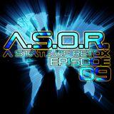 A.S.O.R. [episode 09] - DJ TELSO & DJ PAUL
