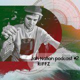 Jah Nation podcast #2: RIFFZ