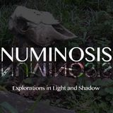 Numinosis for 05/12/13