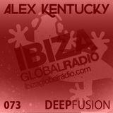 073.DEEPFUSION @ IBIZAGLOBALRADIO (Alex Kentucky) 07/02/17