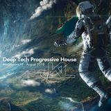 Deep Tech Progressive House - Mixsession10 - August 2018