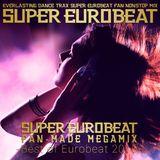 Super Eurobeat Fan-Made Megamix -Best Eurobeat Of 2016-