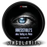 Irresistible´s aka. Tochy vs. Peca - Singularity LIVE! / S Klub - Svitavy (2010)