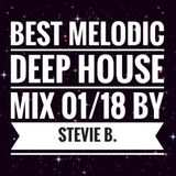 Best Melodic Deep House Mix 01/18