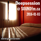 Deepsession @ SoundFM.ca - 2016-01-03