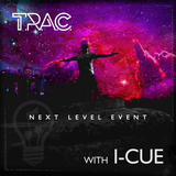 Next Level Event - T.R.A.C. with I-Cue