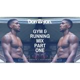Gym & Running Mix - Follow @DJDOMBRYAN