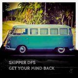 GET YOUR MIND BACK - SKIPPER DFS