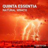 102 Podcast – S3E36 – Natural Wrath by Quinta Essentia