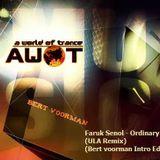 Furkan Senol - Ordinary Loves (ULA Remix) (Bert Voorman Intro Edit)