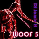 WOOF Part 5 by DJ Jamie H