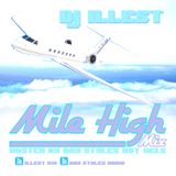 DJ Illest - Mile High Mix Hosted By Ray Styles Hot 103.5
