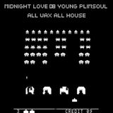 Midnight Love 008: Young Plimsoul. All Wax, All House.