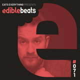 EB071 - edible bEats - Eats Everything live from Elrow at Amnesia, Ibiza (Part 2)