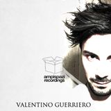 AMP Podcast 007 : Valentino Guerriero