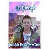 DJ Djonat - Turkish House Mix 2014