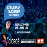 Conversas da Cidade - Pr. Carlito com Pr. Douglas Santos da IC Taubaté - 28/10/2016