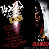 !HANDZUP! NETWORK RADI-YO! Show (on IPOradio.com) {Rest in Peace, Pupkinhead} [EPISODE: #007]