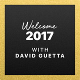David Guetta - Welcome 2017 @ Beats 1 Radio