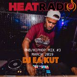 RNB/HIPHOP MIX #3 - DJ EA KUT LIVE ON HEAT RADIO (March 2019)
