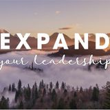 Expand Your Leadership Part 2 Dying to Lead