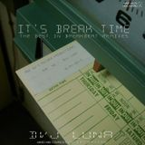 DVJ Luna - It's Break Time - Complete CD