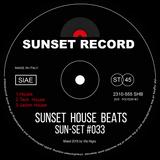 Sun-Set #033 - The Jackin House Mix