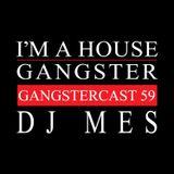DJ MES | GANGSTERCAST 59